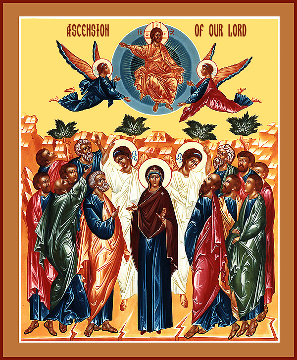 May 14, 2015 </br>Ascension of Our Lord Jesus Christ