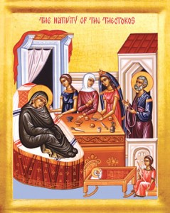 September 8, 2015 </br>Nativity of our Most Holy Lady, the Mother of God and Ever-Virgin Mary