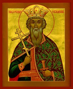 July 15, 2014 </br>Holy Grand Prince Vladimir, Equal to the Apostles, Named Basil at Holy Baptism
