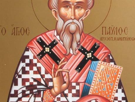 November 6, 2016 25th Sunday after Pentecost, Octoechos Tone 8; Our Holy Father Paul, Archbishop of Constantinople and Confessor (c. 353-61)